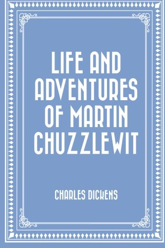 9781519683526: Life and Adventures of Martin Chuzzlewit