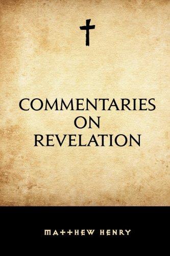 9781519684042: Commentaries on Revelation