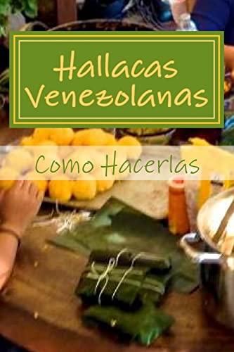 9781519684455: Hallacas Venezolanas: Como Hacerlas