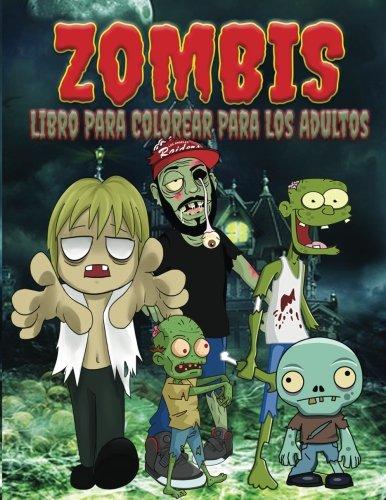 9781519684745: Zombis Libro Para Colorear Para Los Adultos (El Estrés Adulto Dibujos para colorear) (Spanish Edition)