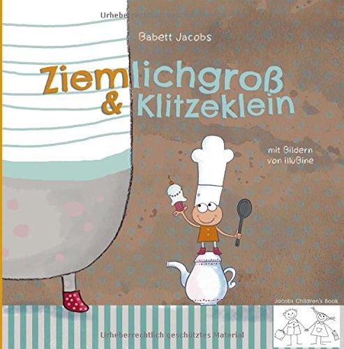 9781519685209: Ziemlichgross und Klitzeklein (German Edition)