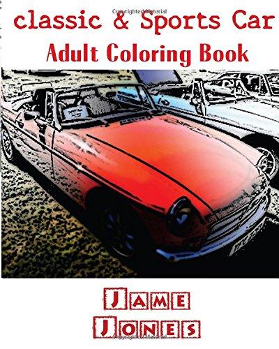 9781519686954: Classic & Sports Car : Adult Coloring Book: Design Coloring Book