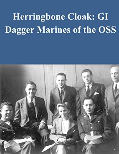 9781519687418: Herringbone Cloak: GI Dagger Marines of the OSS