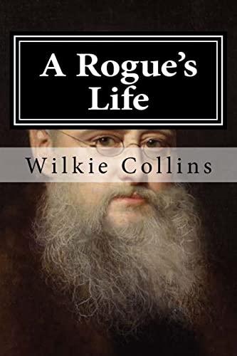 9781519687500: A Rogue's Life