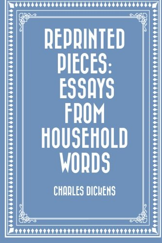 9781519687807: Reprinted Pieces: Essays from Household Words