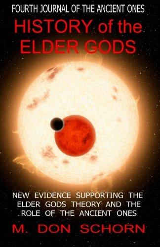 9781519688309: History of the Elder Gods (Journals of the Ancient Ones) (Volume 4)