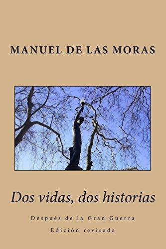 9781519688422: Dos vidas, dos historias: Después de la Gran Guerra (Spanish Edition)