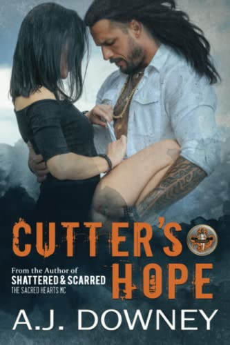 Cutter's Hope: The Virtues Trilogy Book I (Volume 1): A. J. Downey