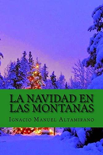 9781519690722: La Navidad En Las Montanas (Spanish Edition)