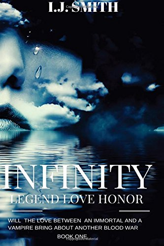 9781519691637: Infinity: Legend, Love, Honor (Book One)