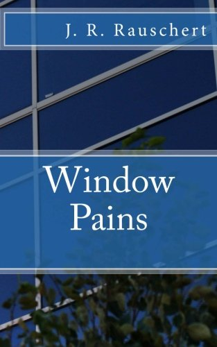 9781519692207: Window Pains