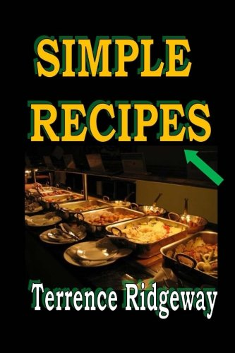 9781519692436: Simple Recipes