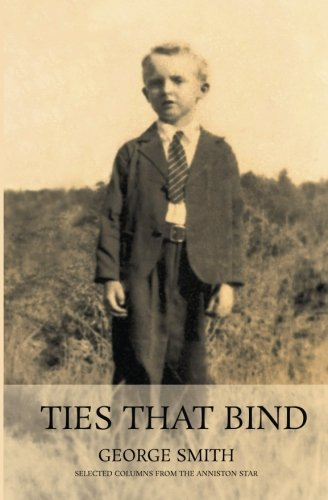 9781519692771: Ties That Bind: Selected columns from The Anniston Star