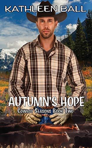 9781519692849: Autumn's Hope (Cowboy Seasons) (Volume 2)