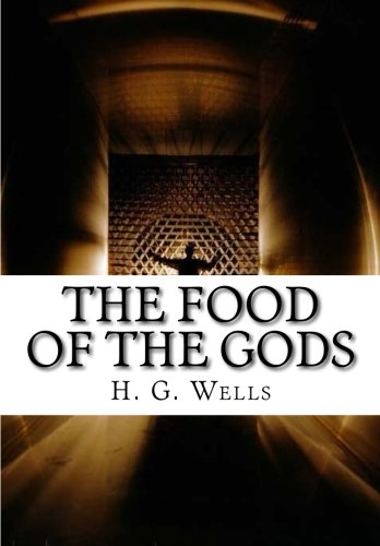 9781519693310: The Food of the Gods