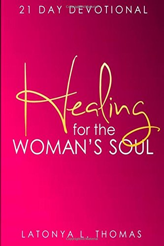 9781519693723: Healing for the Woman's Soul