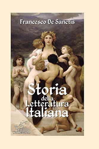 9781519693839: Storia della letteratura italiana: Edizione con note e nomi aggiornati (Italian Edition)
