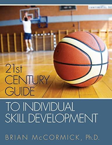9781519693853: 21st Century Guide to Individual Skill Development