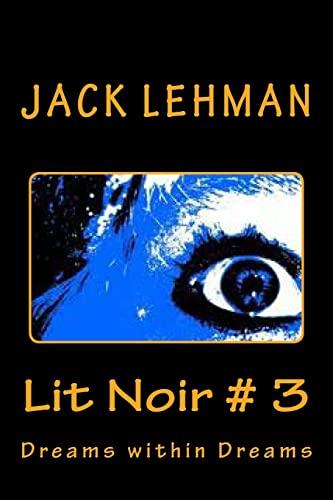 9781519694195: Lit Noir # 3: Dreams within Dreams