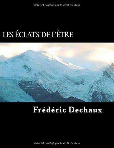 9781519694676: Les eclats de l'etre (French Edition)