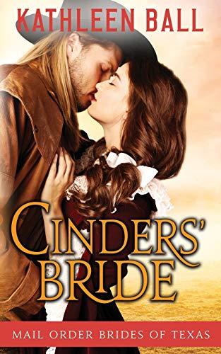 9781519695895: Cinders' Bride (Mail Order Brides of Texas) (Volume 1)