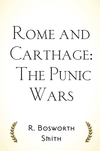 9781519696311: Rome and Carthage: The Punic Wars