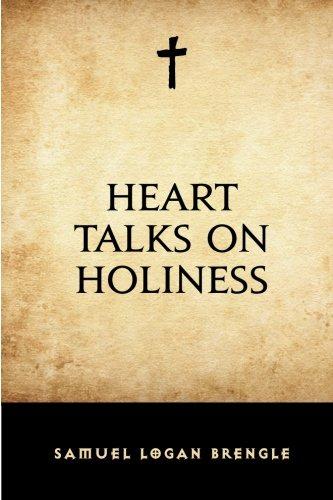 9781519698735: Heart Talks on Holiness