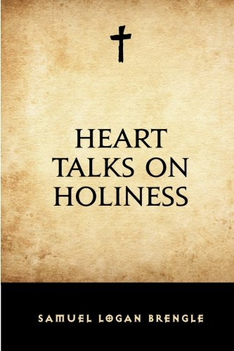9781519698735: Heart Talks on Holiness