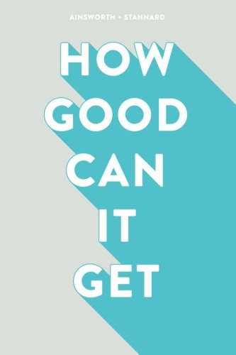 9781519698926: How Good Can It Get