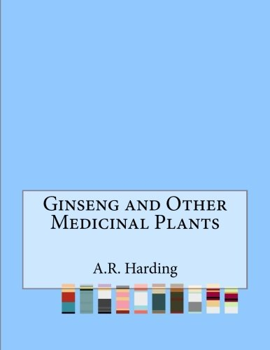 9781519699909: Ginseng and Other Medicinal Plants