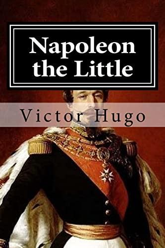 9781519702029: Napoleon the Little