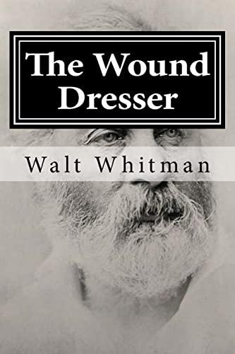 9781519702128: The Wound Dresser