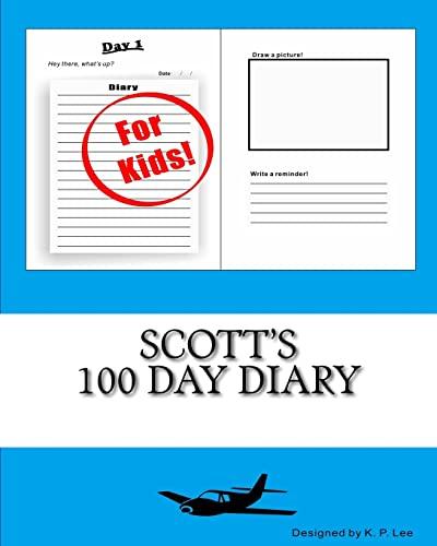9781519702623: Scott's 100 Day Diary