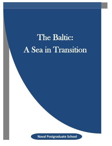9781519703033: The Baltic: A Sea in Transition