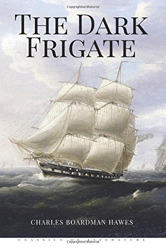 9781519703132: The Dark Frigate