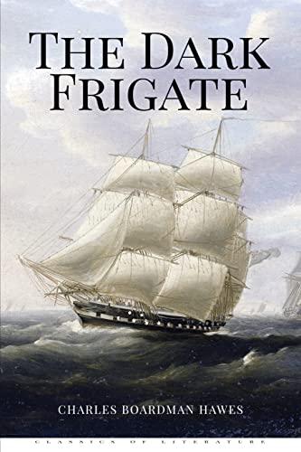 9781519703132: The Dark Frigate