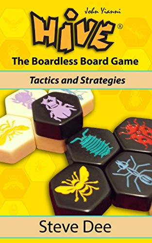 9781519703354: Hive - The Boardless Board Game: Tactics and Strategies