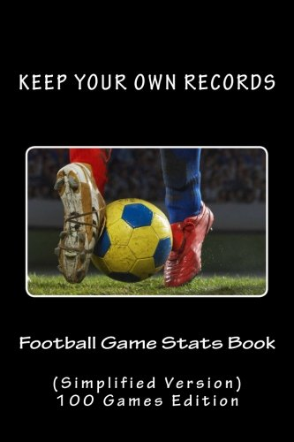 9781519703705: Football Game Stats Book: Keep Your Own Records (Simplified Version) (Volume 8)