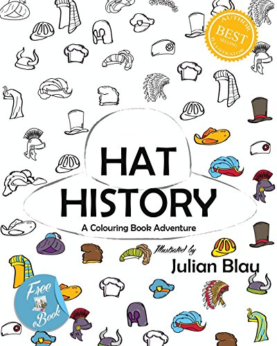 9781519703743: Hat History - A Colouring Book Adventure: Coloring Book for Children