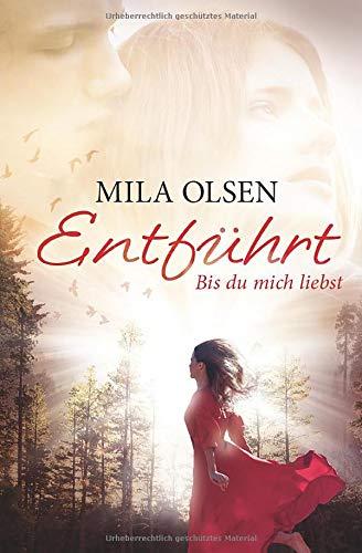 9781519704108: Entfuehrt - Bis du mich liebst (Louisa & Brendan) (German Edition)