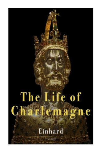 9781519705563: The Life of Charlemagne