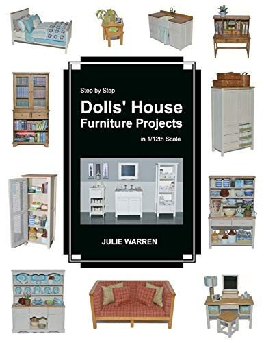 9781519705631: Step by Step Dolls' House Furniture Projects in 1/12th Scale
