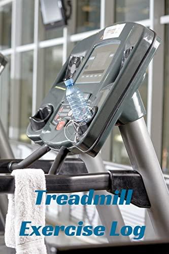 9781519705693: Treadmill Exercise Log