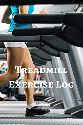 9781519706270: Treadmill Exercise Log