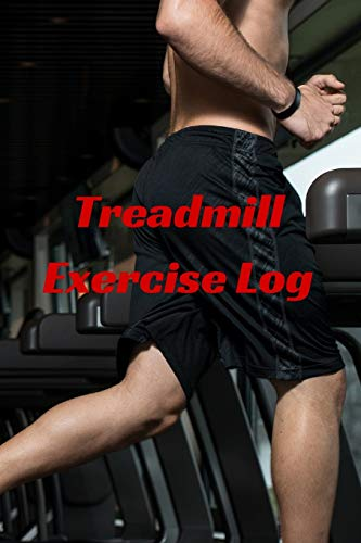 9781519706607: Treadmill Exercise Log