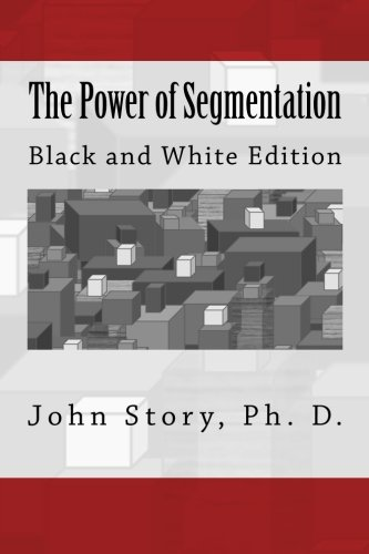 9781519706706: The Power of Segmentation