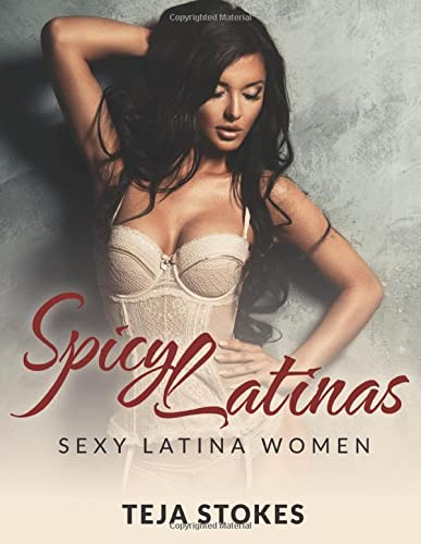 9781519706867: Spicy Latinas: Sexy Latina Women