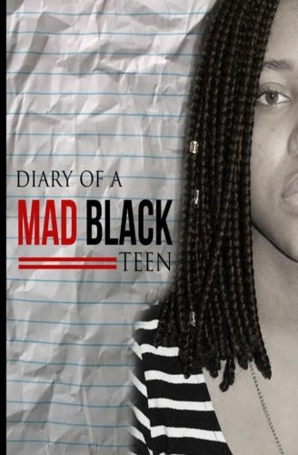 9781519707086: Diary Of A Mad Black Teen
