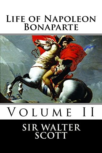 9781519707123: 2: Life of Napoleon Bonaparte (Volume II)