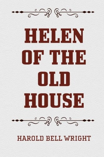 9781519707284: Helen of the Old House